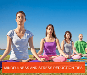Mindfulness and Stress Reduction Tips Post