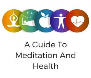 A Guide To Meditation And Health Post