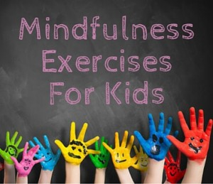 Mindfulness Exercises For Kids Post
