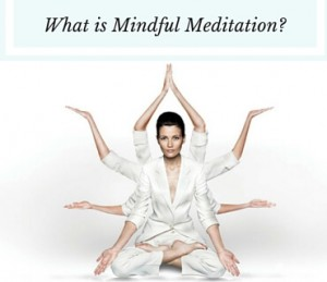 What Is Mindful Meditation Post