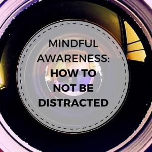 How To Not Be Distracted Post