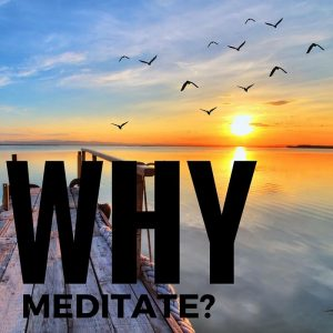 why meditate post