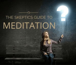 The Skeptics Guide to Meditation Post