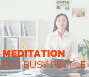 Meditation For Busy People Post