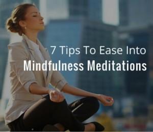 7 tips mindfulness meditation square 1