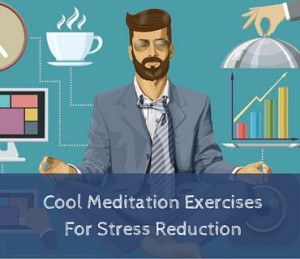 Cool Meditation Exercises For Stress Reduction Post