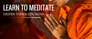 Learn To Meditate Deeper Than A Zen Monk Featured