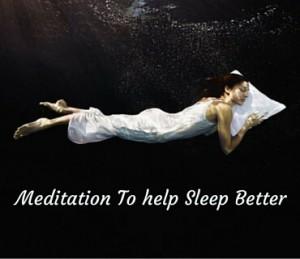 Meditation To help Sleep Better Post