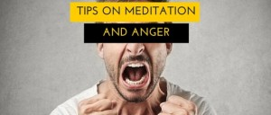 Tips On Meditation And Anger Featured