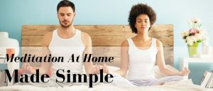 Meditation At Home Made Simple Featured