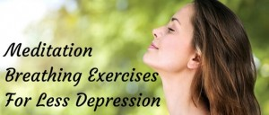 Meditation Breathing Exercises For Less Depression Featured