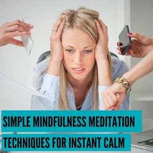 Techniques For Instant Calm Post