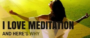 I Love Meditation And Heres Why Featured