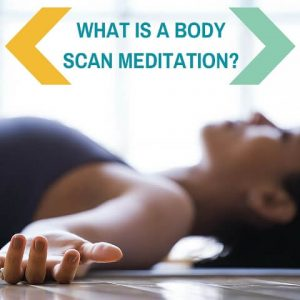 What Is A Body Scan Meditation post