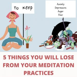 5 Things You Will Lose From Your Meditation Practices Post