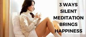 3-ways-silent-meditation-brings-happiness-featured