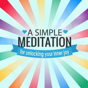 a simple meditation for joy post image