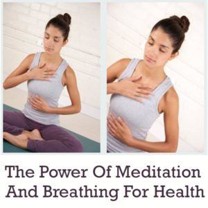 The Power Of Meditation And Breathing For Health Post Image