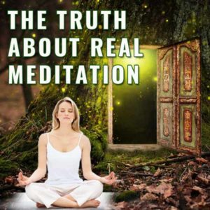The Truth About Real Meditation Post Image