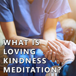 what is loving kindness meditation post image