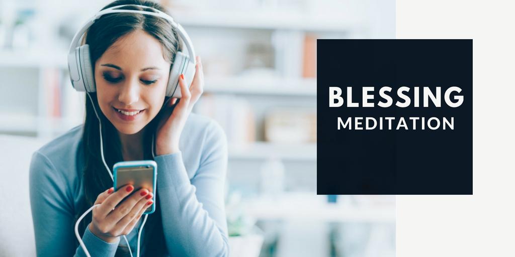 blessing meditation